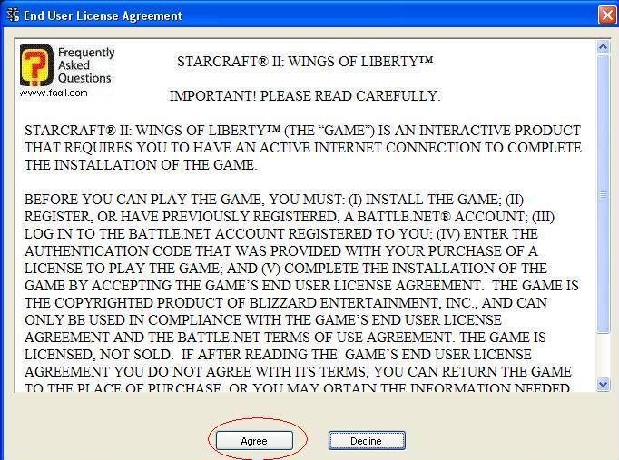 הסכמה לתנאי הרישיון, בחרו בi agree להתקנת המשחק  סטארטקראפ 2