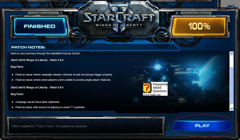 הושלמה ההתקנה לסטארטקראפ 2 , בחרו  play להפעלה
